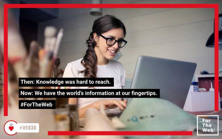 Then: Knowledge was hard to reach. Now: We have the world's information at our fingertips. #ForTheWeb